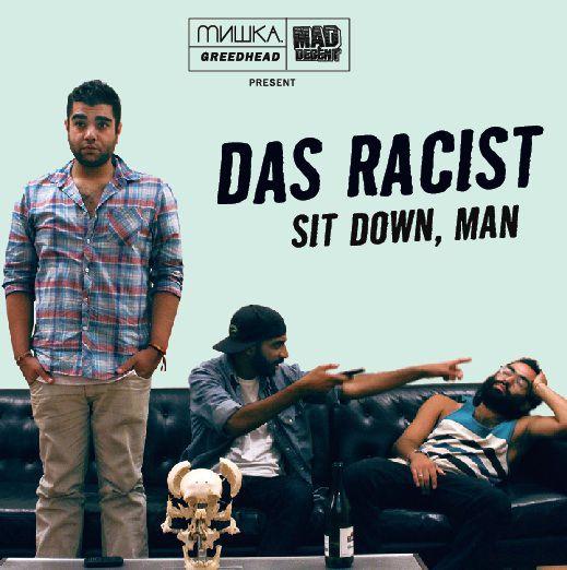 das-racist-sit-down-man-cover.jpg