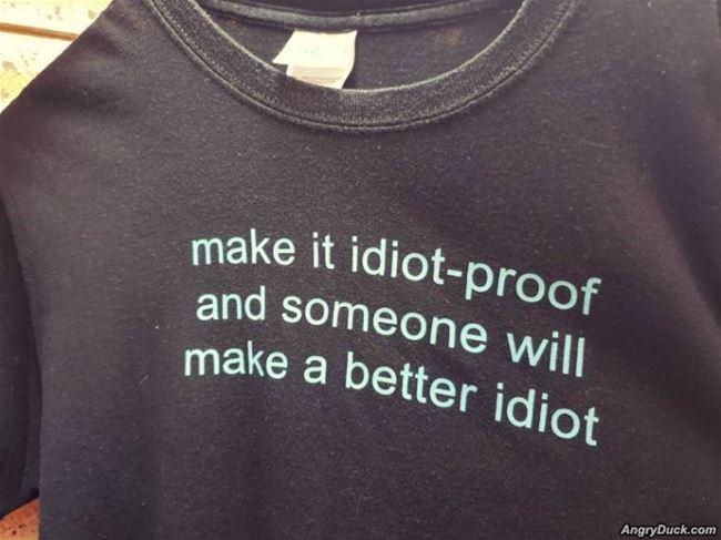 Make_It_Idiot_Proof.jpg