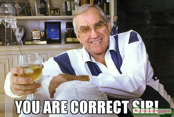 -You-are-correct-sir-meme-58608.jpg